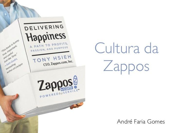 Cultura da Zappos   André Faria Gomes