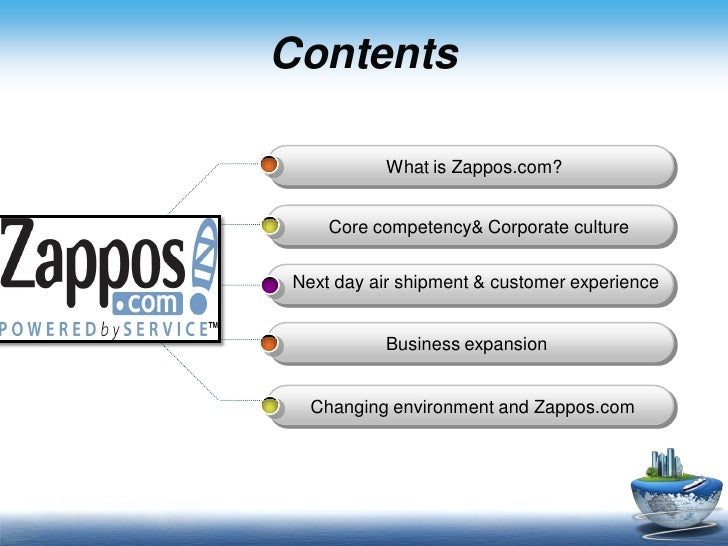 zappos analysis what are zappos core competencies and sources of competitive advantage Competitive advantage lies through the supply chain indeed  diversity of  offering is maximised and lead-times, expenditure, cost and inventory   availability of key goods, especially in shoes and clothing  ability to synthesise  new productive capabilities from  rather than ordering to forecast, the retailer  has to analyse.