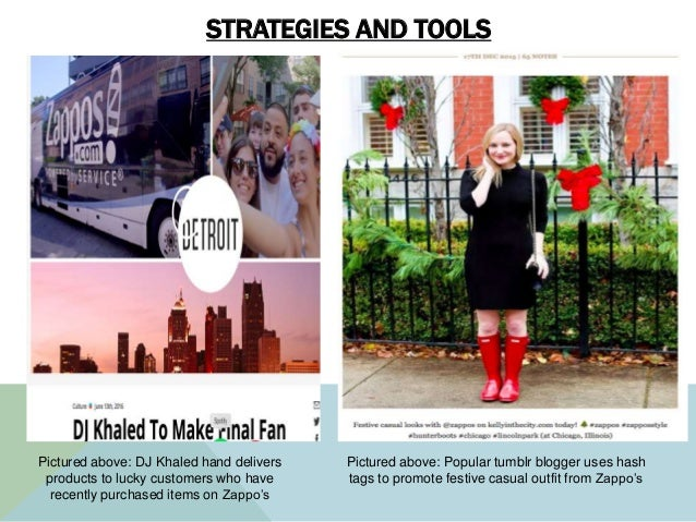STRATEGIES AND TOOLS Pictured above: DJ Khaled hand delivers products to lucky customers who have recently purchased items...