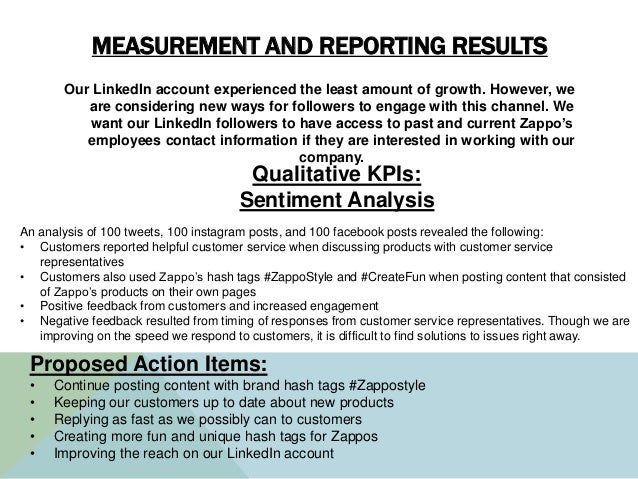 MEASUREMENT AND REPORTING RESULTS Our LinkedIn account experienced the least amount of growth. However, we are considering...