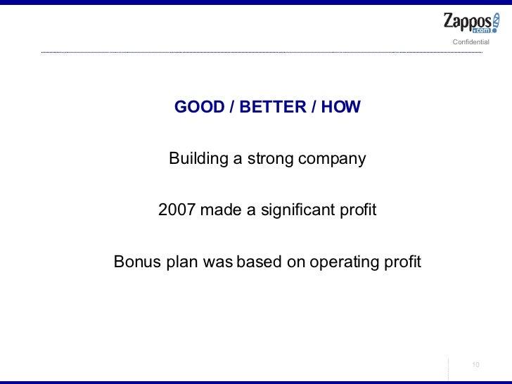<ul><ul><li>GOOD / BETTER / HOW </li></ul></ul><ul><ul><li>Building a strong company </li></ul></ul><ul><ul><li>2007 made ...