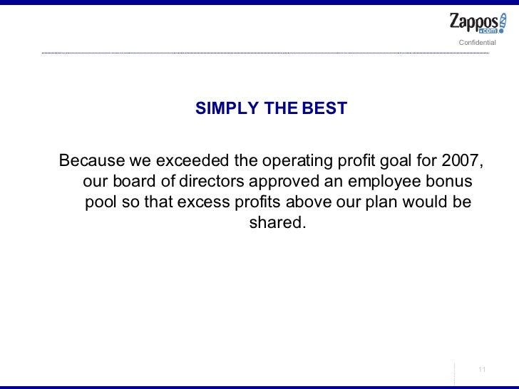 <ul><ul><li>SIMPLY THE BEST </li></ul></ul><ul><ul><li>Because we exceeded the operating profit goal for 2007, our board o...