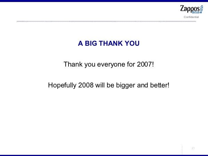 <ul><ul><li>A BIG THANK YOU </li></ul></ul><ul><ul><li>Thank you everyone for 2007! </li></ul></ul><ul><ul><li>Hopefully 2...