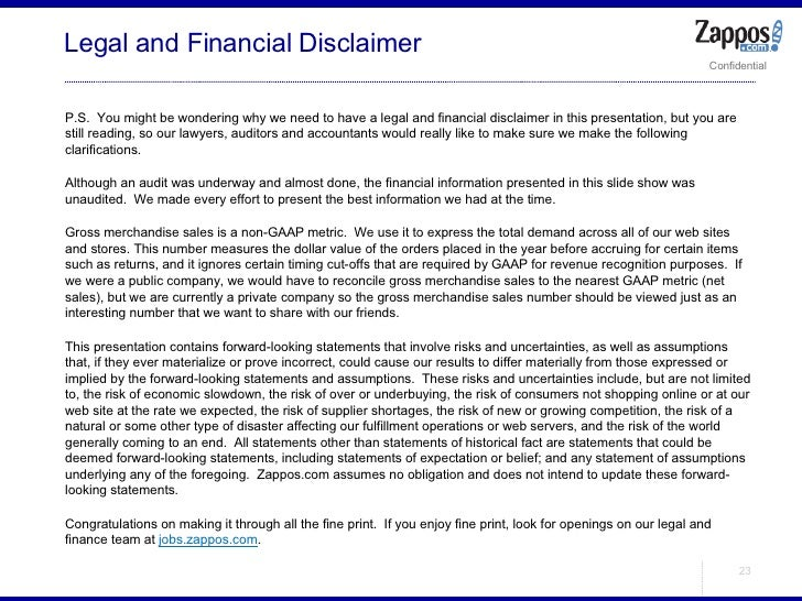 <ul><ul><li>P.S.  You might be wondering why we need to have a legal and financial disclaimer in this presentation, but yo...