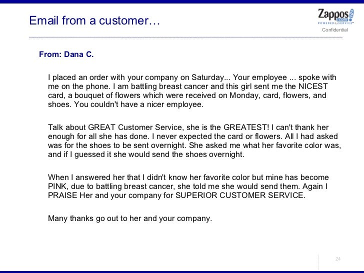 <ul><ul><li>From: Dana C. </li></ul></ul><ul><ul><li>I placed an order with your company on Saturday... Your employee ... ...