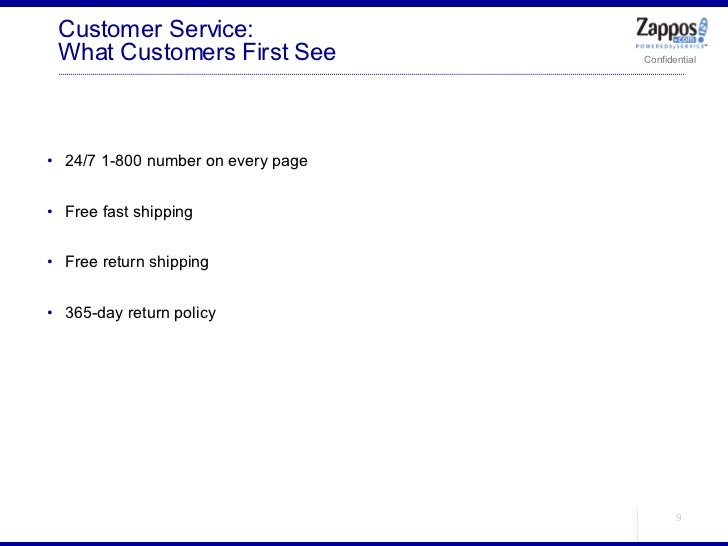 Customer Service: What Customers First See <ul><ul><li>24/7 1-800 number on every page </li></ul></ul><ul><ul><li>Free fas...