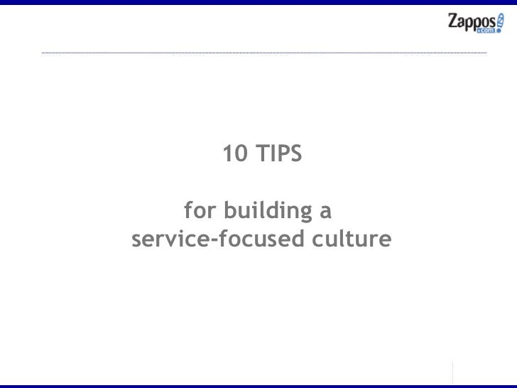 10 TIPS for building a  service-focused culture