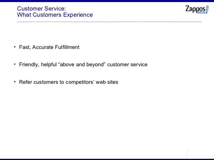 Customer Service: What Customers Experience <ul><ul><li>Fast, Accurate Fulfillment </li></ul></ul><ul><ul><li>Friendly, he...