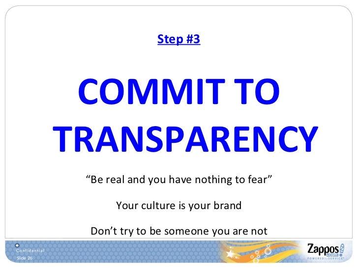 "Step #3 <ul><li>COMMIT TO TRANSPARENCY </li></ul><ul><li>"" Be real and you have nothing to fear"" </li></ul><ul><li>Your cu..."