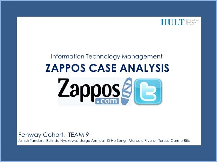 Information Technology Management              ZAPPOS CASE ANALYSIS                                               `Fenway ...