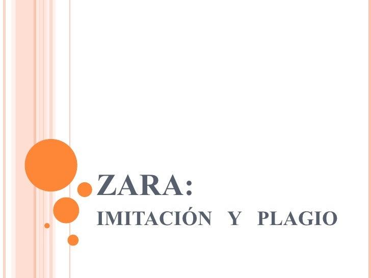 ZARA:  IMITACIÓN  Y  PLAGIO