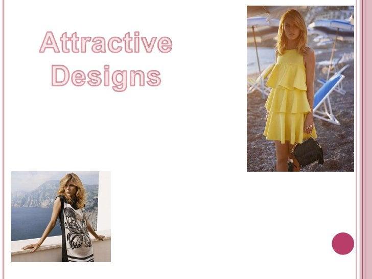 Attractive Designs<br />