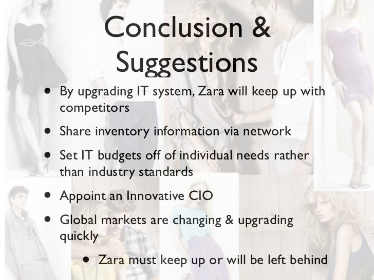 zara it system Upgradation of zara's pos system: zara's pos system should be upgraded and i would suggest the same to salgado that he should pursue the up gradation of zara's it infrastructure the status quo will harm the company as well.