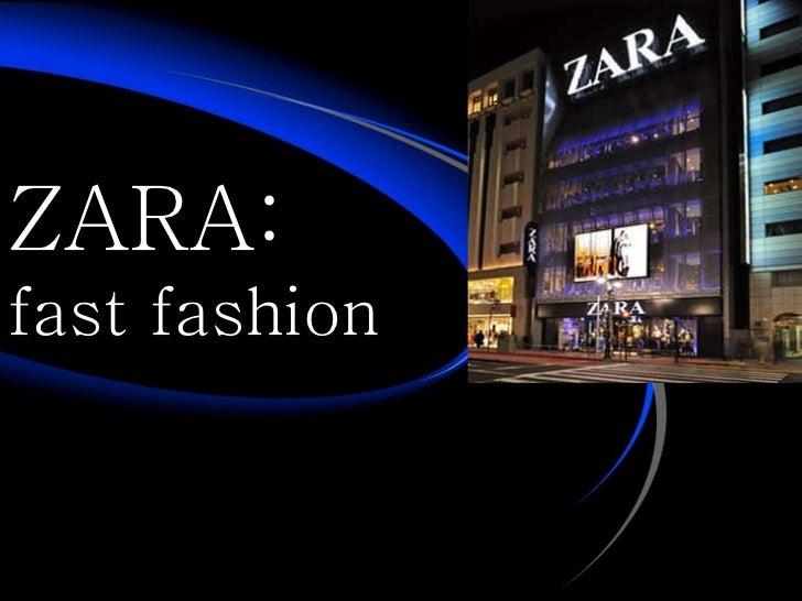 Zara it for fast fashion 81