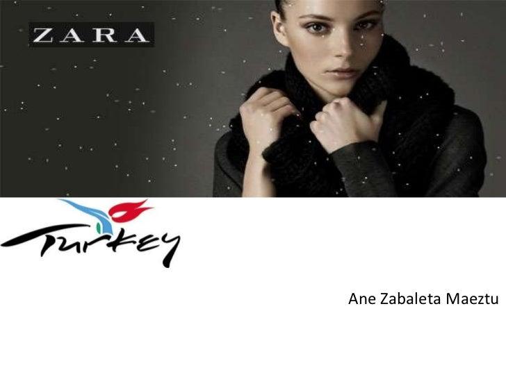 Zara in turkey             Ane Zabaleta Maeztu