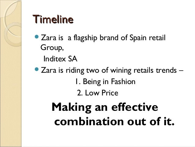zara the technology giant of the fashion world The clothing retailer has more than 2,200 stores in 96 countries and is the  flagship brand of the inditex group zara is renowned for its ability to develop a  new.