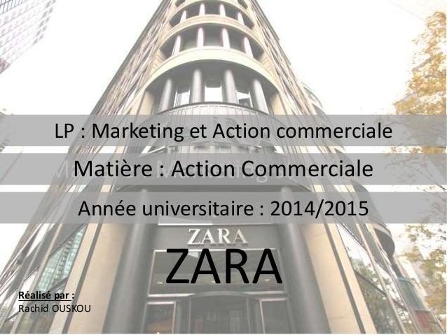 LP : Marketing et Action commerciale Matière : Marketing stratégique Réalisé par : Rachid OUSKOU Année universitaire : 201...
