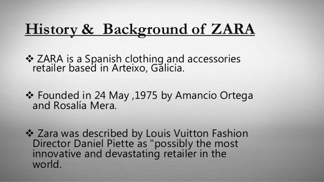 zara outline Zara baki uslu bar bozo lu outline history of zara the textile and apparel industry the zara model the problem (outsourcing benefits and risks) questions history.