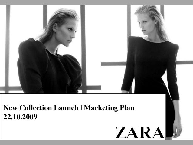 New Collection Launch | Marketing Plan 22.10.2009