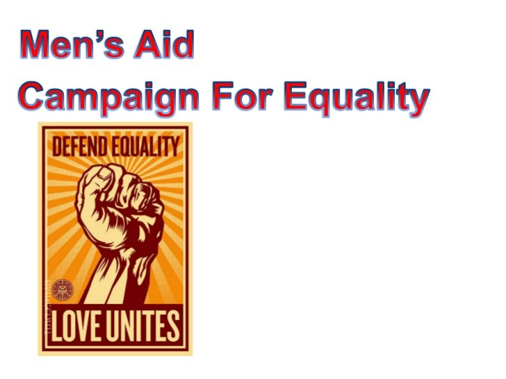 Men's Aid <br />Campaign For Equality <br />