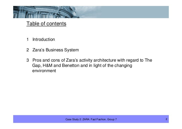 Table of contents  1 Introduction  2 Zara's Business System  3 Pros and cons of Zara's activity architecture with regard t...