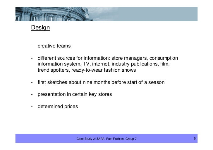 Design  -   creative teams  -   different sources for information: store managers, consumption     information system, TV,...