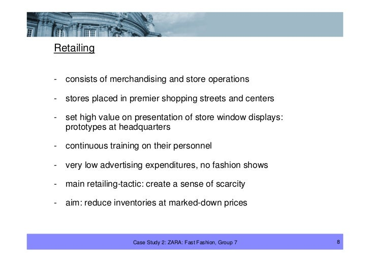 Retailing  -   consists of merchandising and store operations  -   stores placed in premier shopping streets and centers  ...