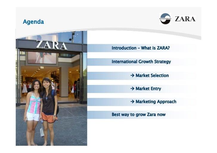 Agenda                 Introduction – What is ZARA?                International Growth Strategy                          ...