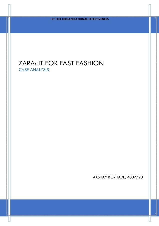 zara fast fashion case study View essay - zara-fast fashion case study from rsm 251 at university of toronto the tale of a fashion dilemma student name: julia covello student number: 1000736153 1 zara: fast fashion.