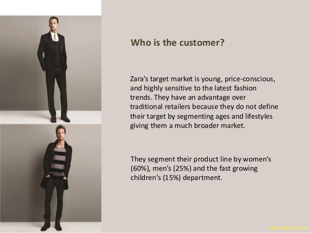 zara segmentation targeting and poitioning A firm's marketing efforts are comprehensive strategies that encompass the marketing mix, segmentation, targeting and positioning, branding activities and integrated marketing communications, all targeted towards various consumer groups, both organisational and end consumers.