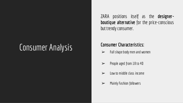 zara s business strategy 7 consumer analysis zara