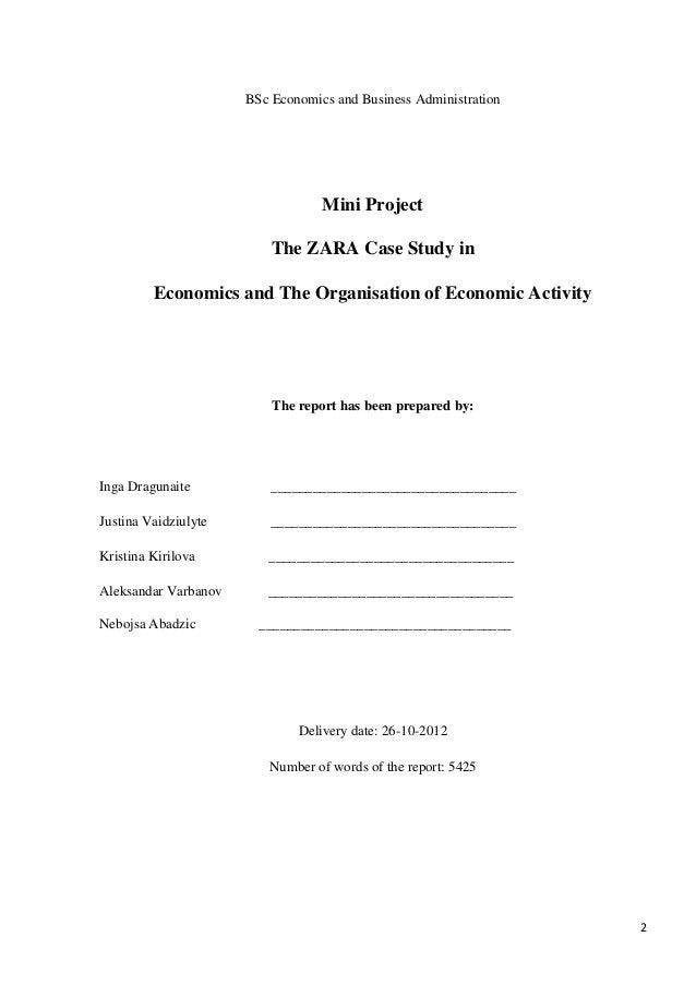 BSc Economics and Business Administration                                  Mini Project                          The ZARA ...