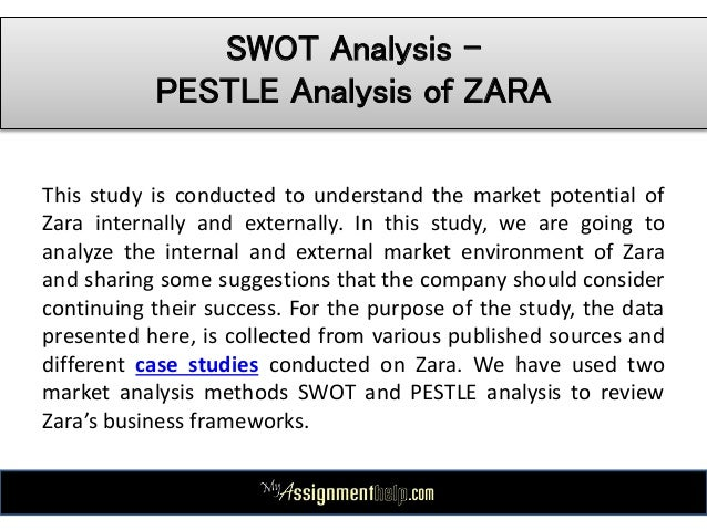 pestle analysis of inditex Slide 36 of 39 of zara case study- pestle - swot analysis.