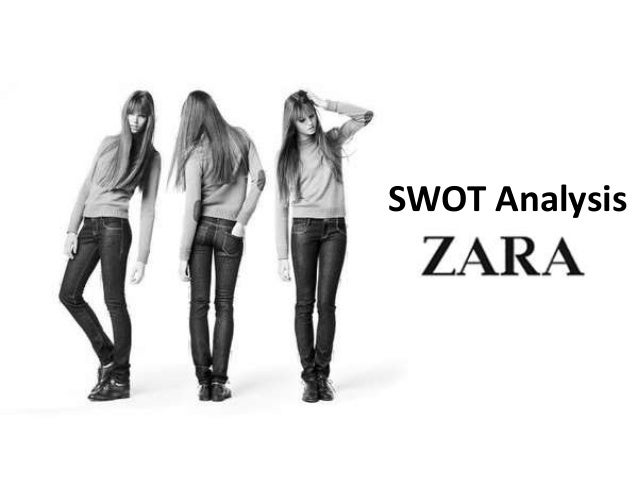 zara case study pestle swot analysis swot analysis 7