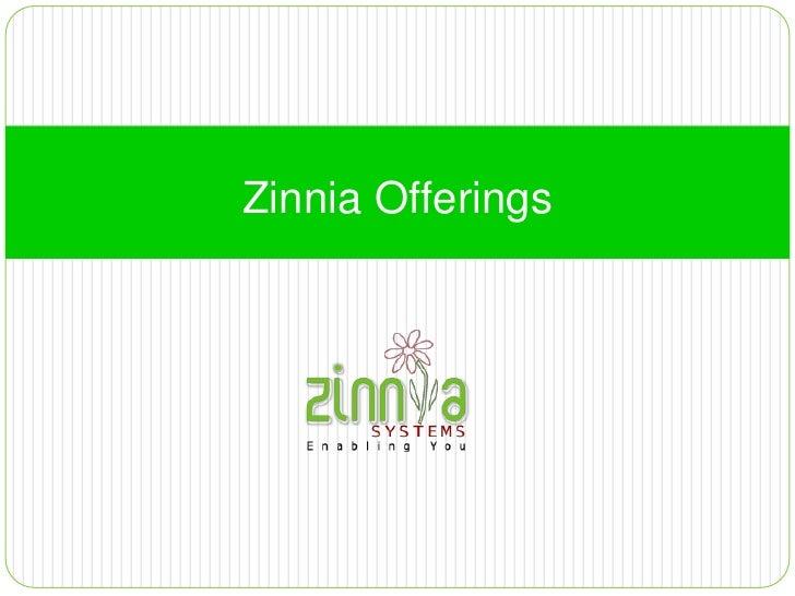 Zinnia Offerings<br />