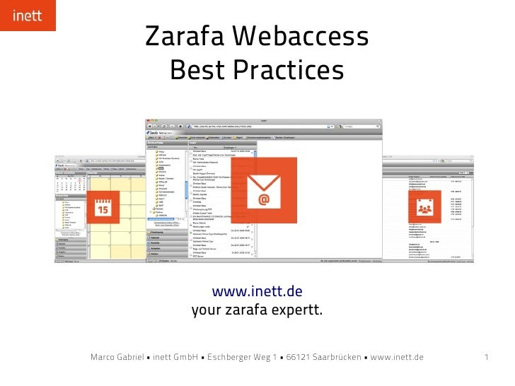 Zarafa Webaccess               Best Practices                                www.inett.de                         your zar...