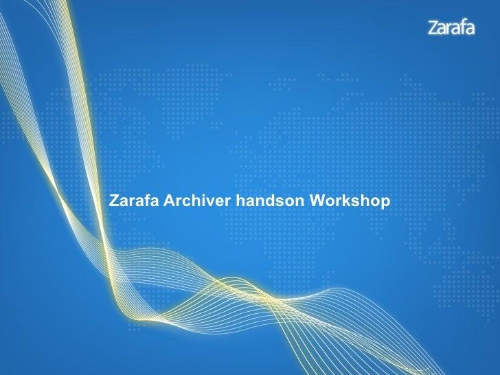 Zarafa Archiver handson Workshop