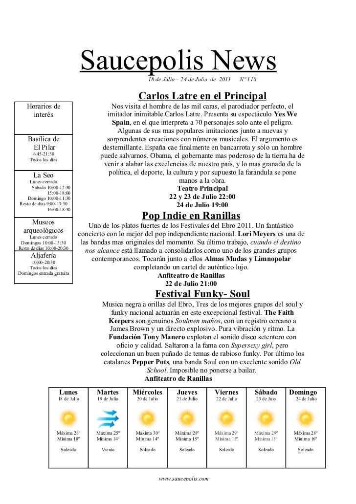 Saucepolis News        18 de Julio – 24 de Julio de 2011           Nº 110                                                 ...