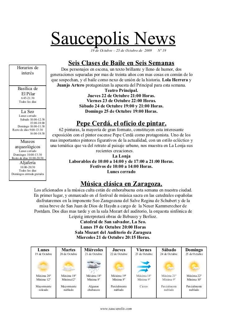 Saucepolis News           19 de Octubre – 25 de Octubre de 2009         Nº 19                                            S...