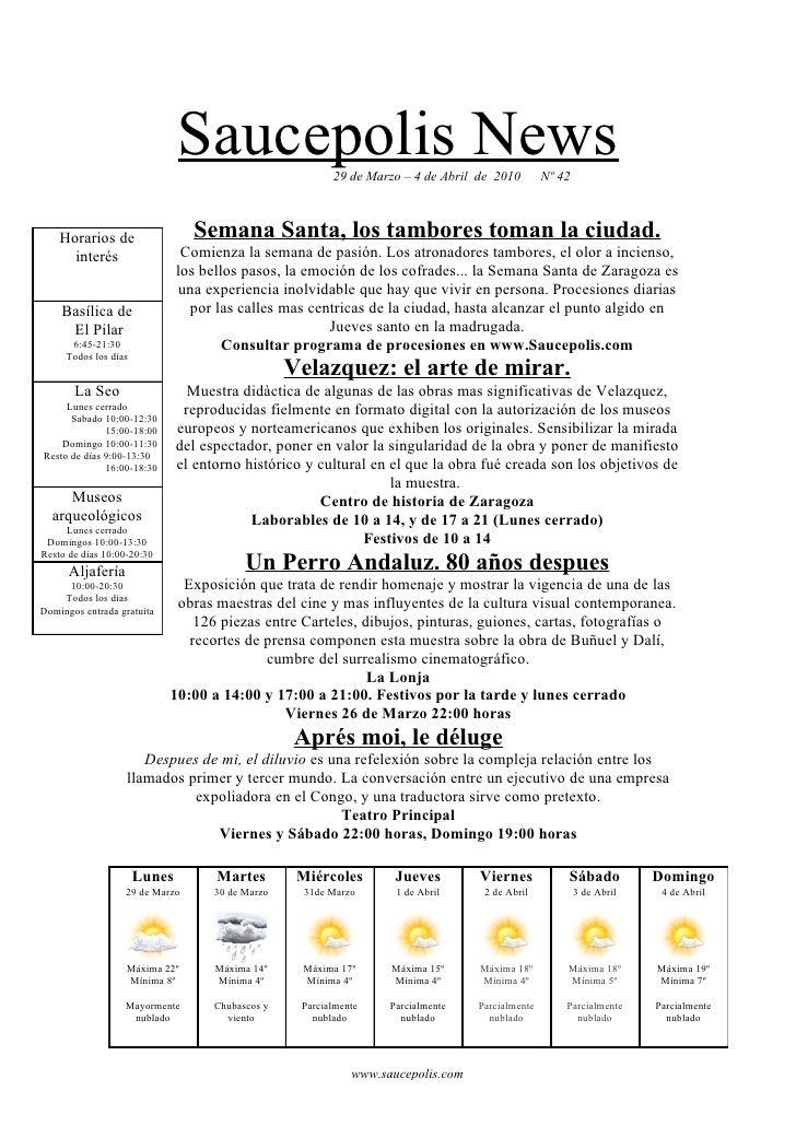 Saucepolis News            29 de Marzo – 4 de Abril de 2010        Nº 42        Horarios de                 Semana Santa, ...