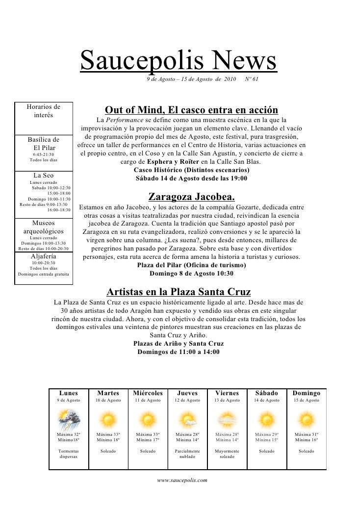 Saucepolis News          9 de Agosto – 15 de Agosto de 2010         Nº 61        Horarios de       interés                ...