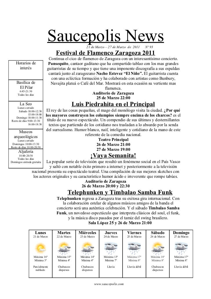 Saucepolis News           21 de Marzo – 27 de Marzo de 2011           Nº 93                                   Festival de ...