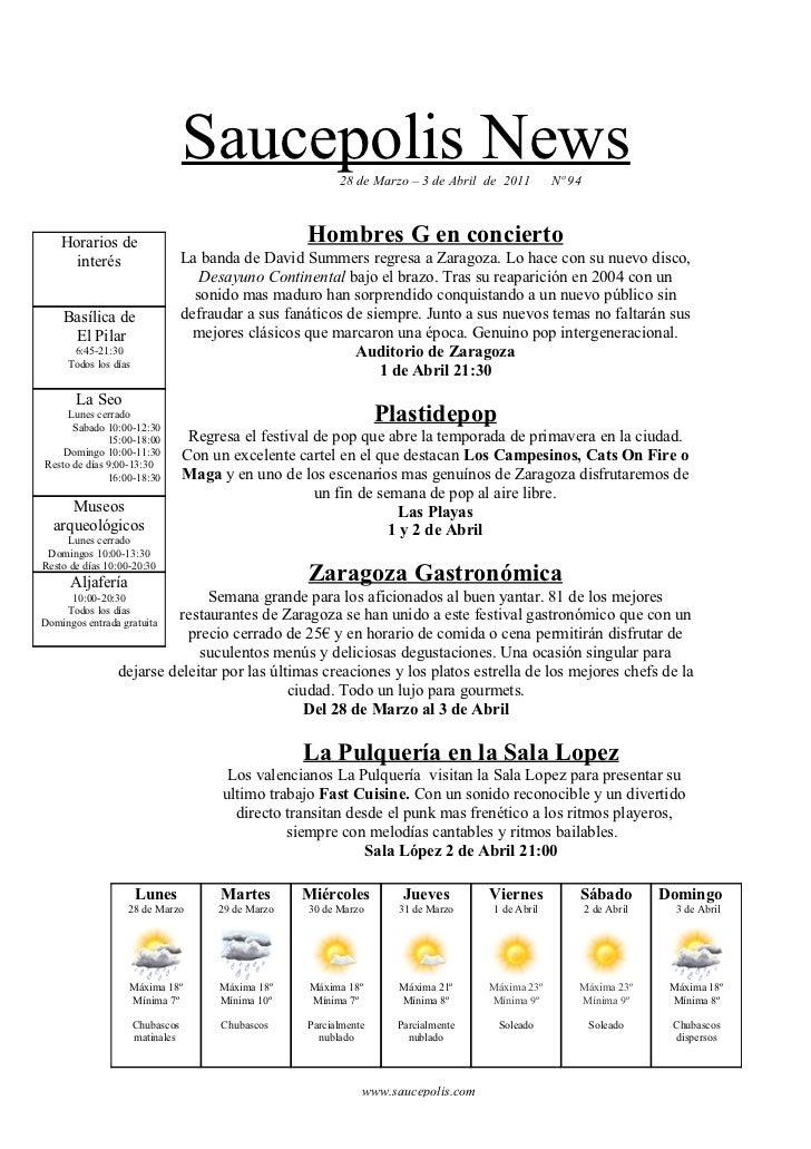 Saucepolis News          28 de Marzo – 3 de Abril de 2011       Nº 94    Horarios de                                      ...