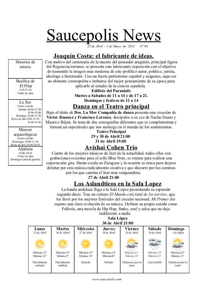 Saucepolis News             25 de Abril – 1 de Mayo de 2011              Nº 98                                        Joaq...