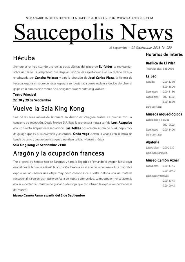 Saucepolis News23 Septiembre – 29 Septiembre 2013 Nº 220 Hécuba Siempre es un lujo cuando una de las obras clásicas del te...