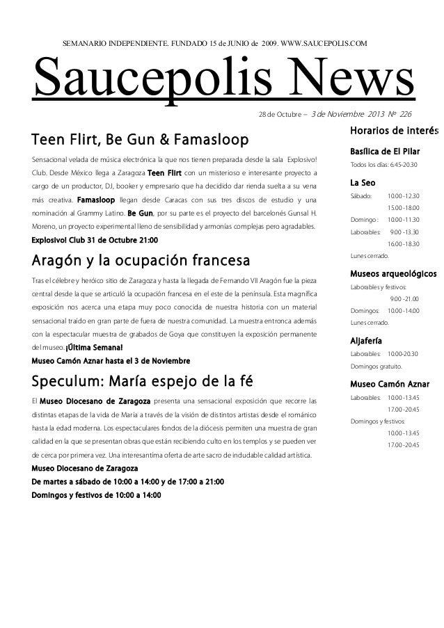 SEMANARIO INDEPENDIENTE. FUNDADO 15 de JUNIO de 2009. WWW.SAUCEPOLIS.COM  Saucepolis News 28 de Octubre – 3 de Noviembre 2...