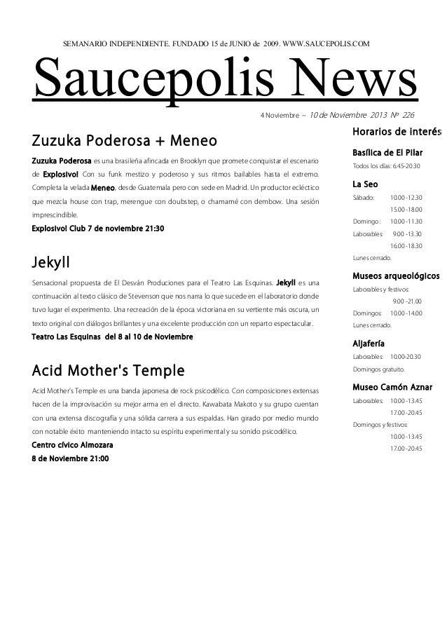 SEMANARIO INDEPENDIENTE. FUNDADO 15 de JUNIO de 2009. WWW.SAUCEPOLIS.COM  Saucepolis News 4 Noviembre – 10 de Noviembre 20...