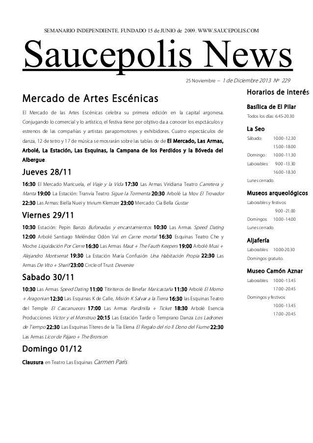 SEMANARIO INDEPENDIENTE. FUNDADO 15 de JUNIO de 2009. WWW.SAUCEPOLIS.COM  Saucepolis News 25 Noviembre – 1 de Diciembre 20...