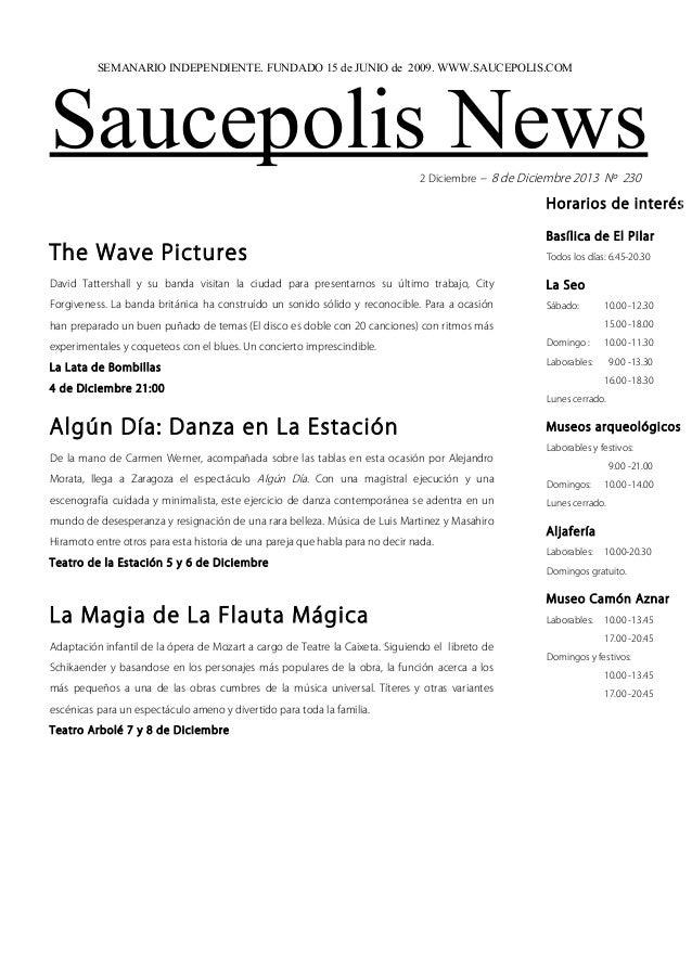 SEMANARIO INDEPENDIENTE. FUNDADO 15 de JUNIO de 2009. WWW.SAUCEPOLIS.COM  Saucepolis News 2 Diciembre – 8 de Diciembre 201...