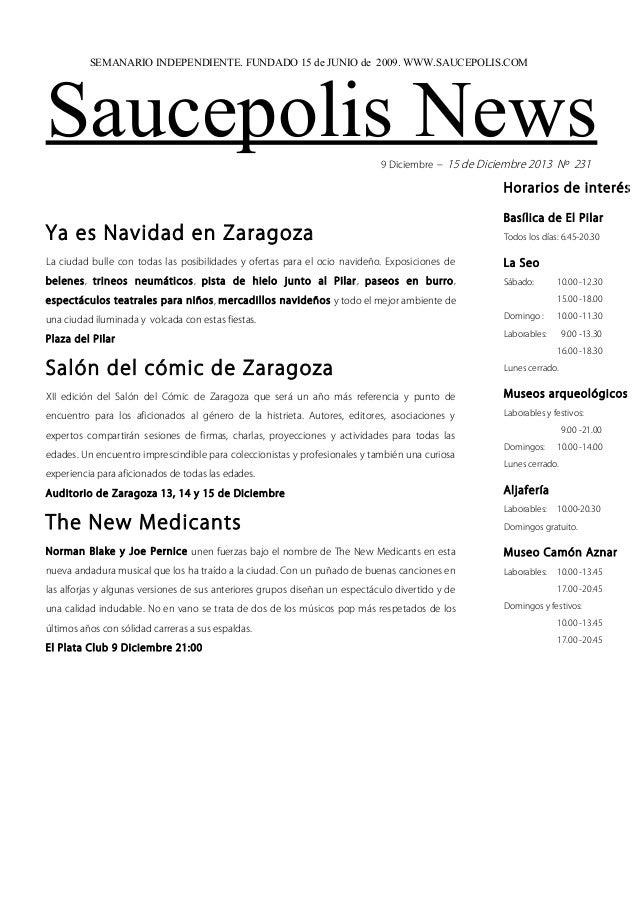 SEMANARIO INDEPENDIENTE. FUNDADO 15 de JUNIO de 2009. WWW.SAUCEPOLIS.COM  Saucepolis News 9 Diciembre – 15 de Diciembre 20...